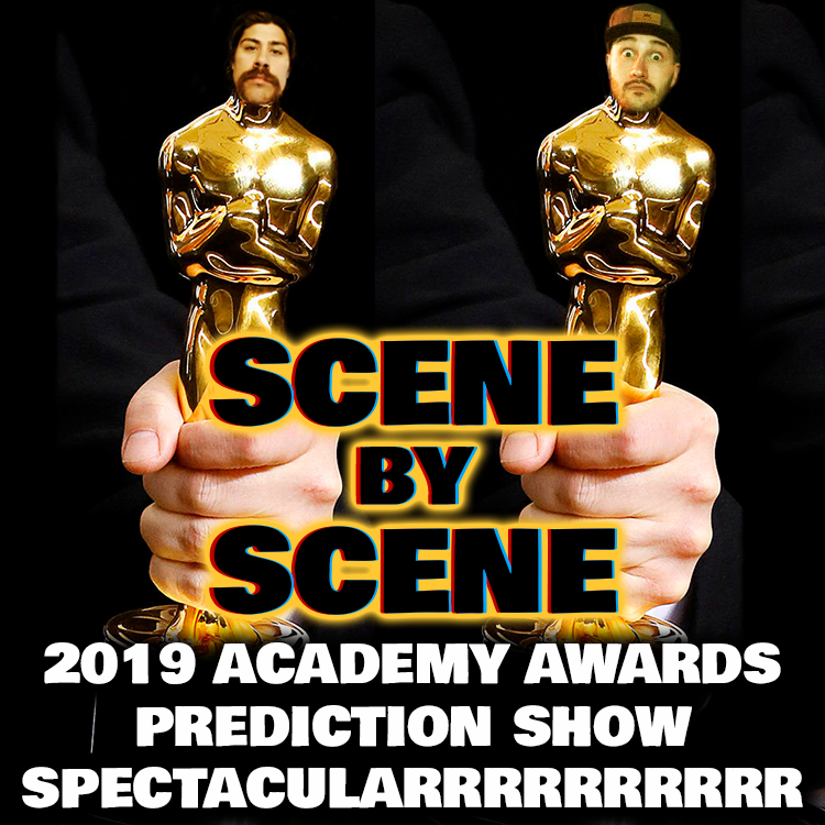 Scene by Scene Podcast 2019 Academy Awards Prediction Show
